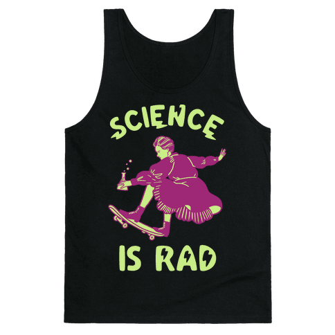 Science Is Rad (Marie Curie) Tank Top