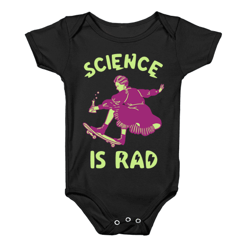 Science Is Rad (Marie Curie) Baby Onesy