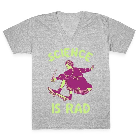 Science Is Rad (Marie Curie) V-Neck Tee Shirt