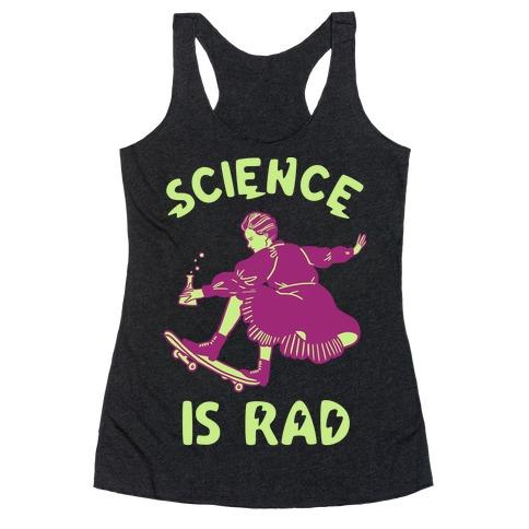 Science Is Rad (Marie Curie) Racerback Tank Top