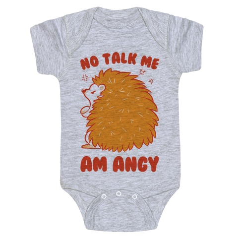 No Talk Me Am Angy Hedgehog Baby Onesy