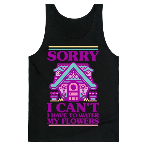 Sorry I Can't I Have to Water my Flowers Mermaid Tank Top