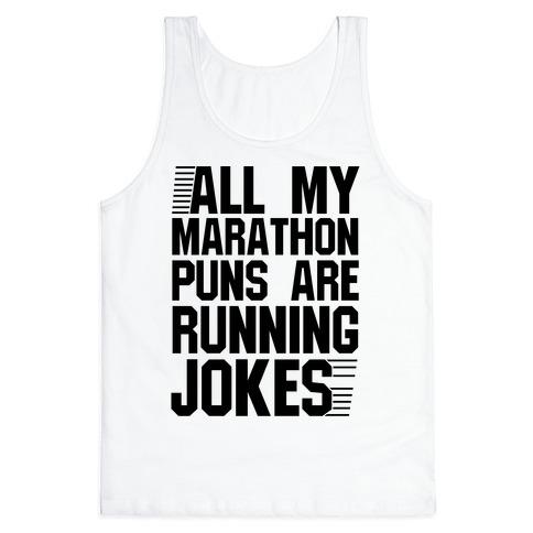 All My Marathon Puns Are Running Jokes Tank Top