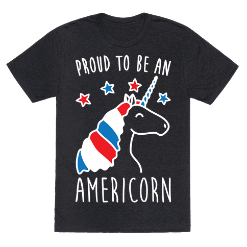 Proud To Be An Americorn Tee