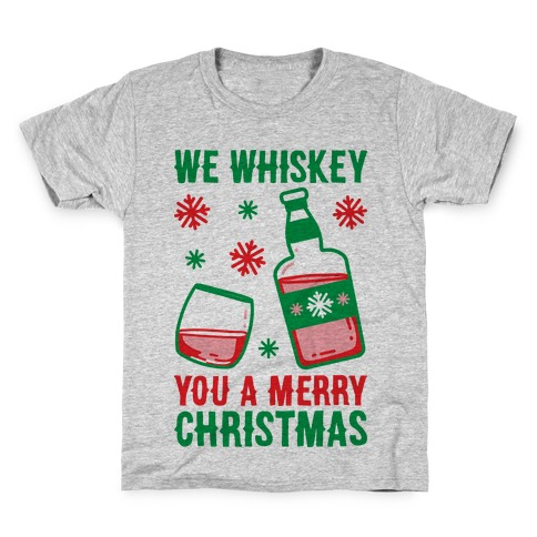 We Whiskey You A Merry Christmas Kids T-Shirt