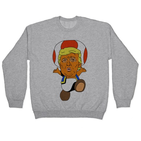 Donald Trump Toad Mushroom Pullover