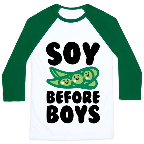 Soy Before Boys