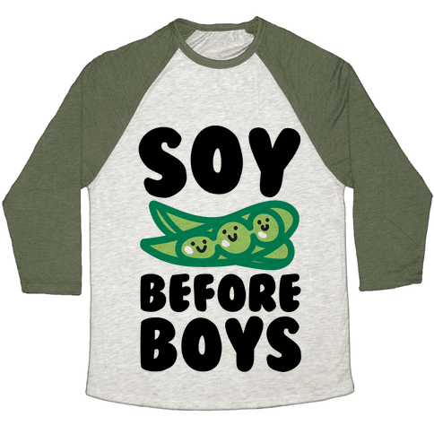 Soy Before Boys  Baseball Tee