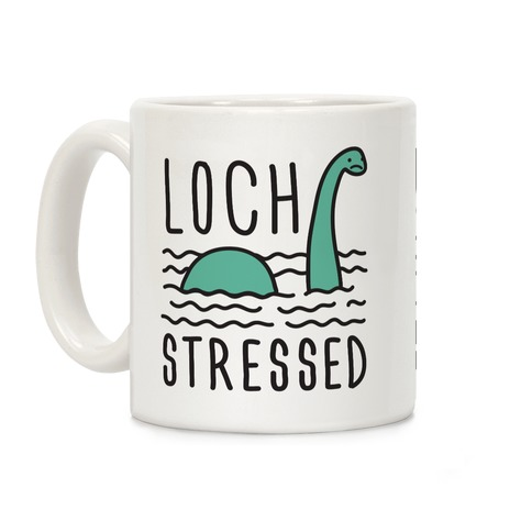 Loch Stressed Monster Coffee Mug