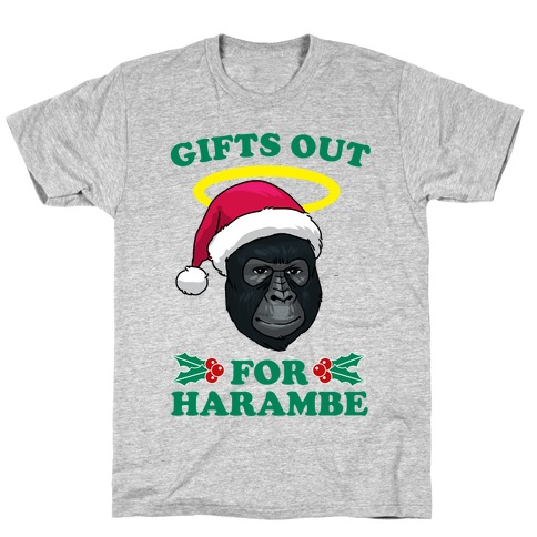 Gifts Out for Harambe T-Shirt