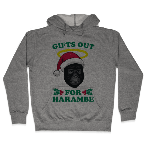 Gifts Out for Harambe Hooded Sweatshirt