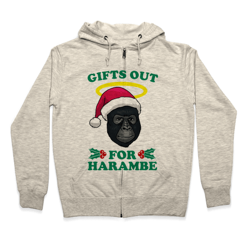 Gifts Out for Harambe Zip Hoodie