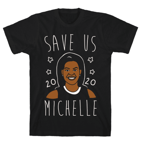 Save Us Michelle 2020 White Print