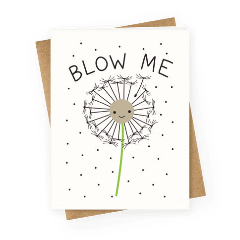 Blow Me Dandelion Greeting Card