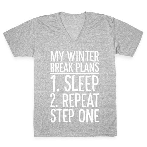 My Winter Break Plans V-Neck Tee Shirt
