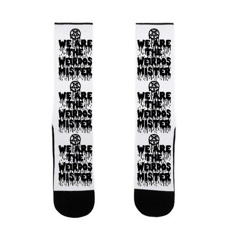 We Are The Weirdos Mister Sock