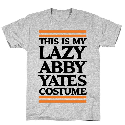 This Is My lazy Abby Yates Costume Mens T-Shirt