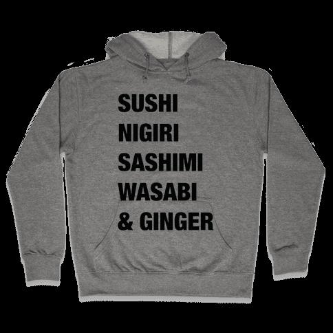 Sushi Nigiri Sashimi Wasabi & Ginger Hooded Sweatshirt