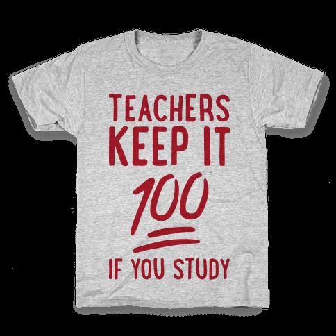 Teachers Keep It 100 Kids T-Shirt