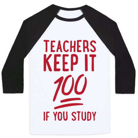 Teachers Keep It 100 Baseball Tee