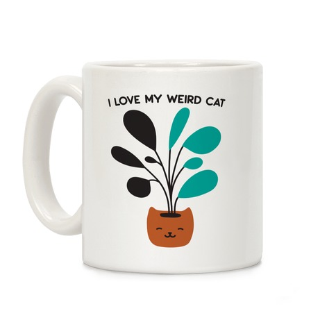 I Love My Weird Cat (Plant) Coffee Mug