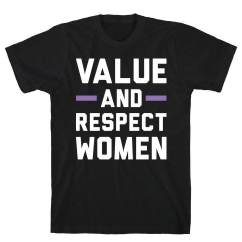 Value And Respect Women Mens T-Shirt