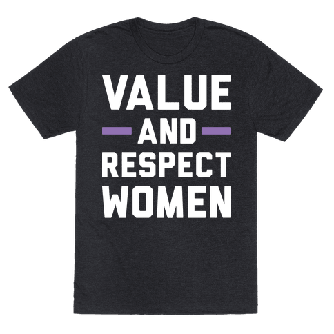 Value And Respect Women