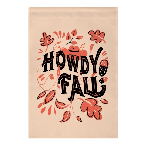 Howdy Fall Garden Flag