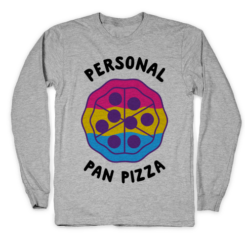 Personal Pan Pizza Long Sleeve T-Shirt