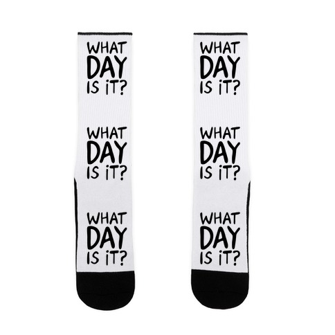 What Day Is It  Sock