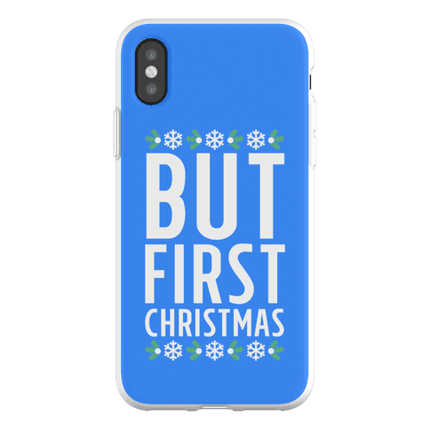 But First Christmas Phone Flexi-Case