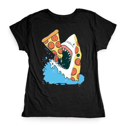 Pizza Shark Womens T-Shirt