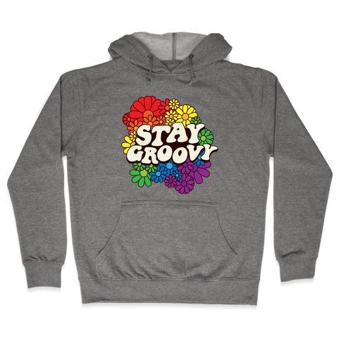 Stay Groovy (Pride Flag Colors) Hooded Sweatshirt