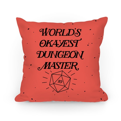 World's Okayest Dungeon Master Pillow