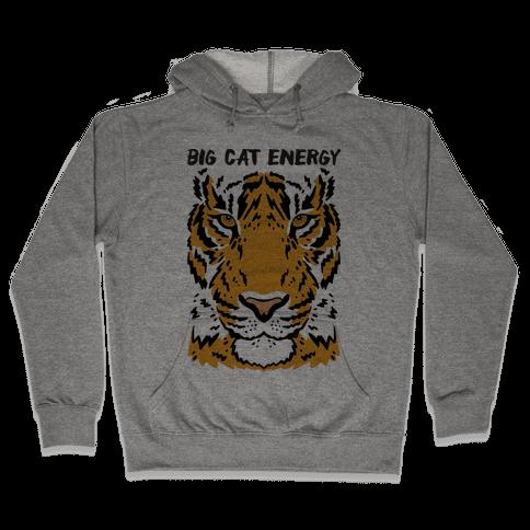 Big Cat Energy Tiger Hooded Sweatshirt