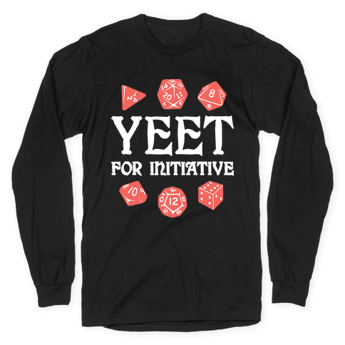 Yeet For Initiative Long Sleeve T-Shirt