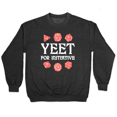 Yeet For Initiative Pullover