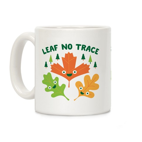 Leaf No Trace Coffee Mug