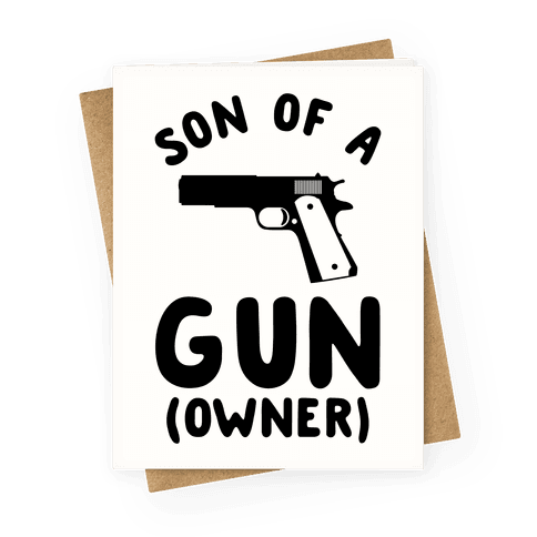Son Of A Gun Owner