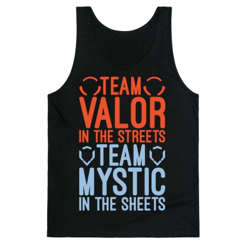 Team Valor In The Streets Team Mystic In The Sheets Parody White Print Tank Top