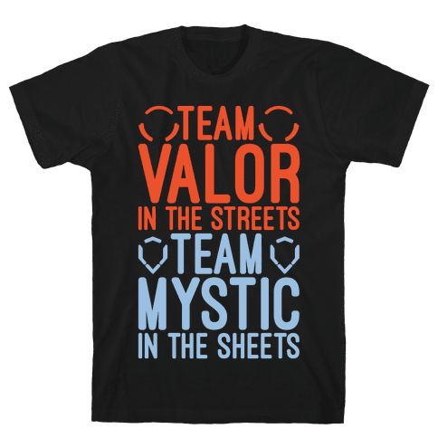 Team Valor In The Streets Team Mystic In The Sheets Parody White Print Mens T-Shirt