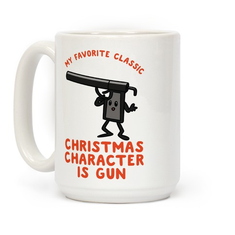 My Favorite Class Christmas Character is Gun Coffee Mug