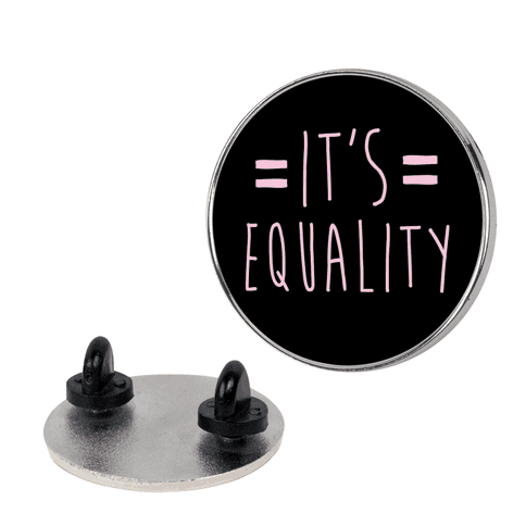 It's Equality  pin