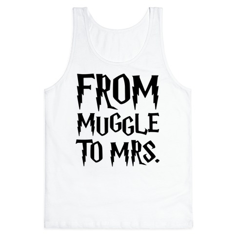 From Muggle To Mrs. Parody Tank Top