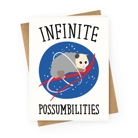Infinite Possumbilities Parody Greeting Card