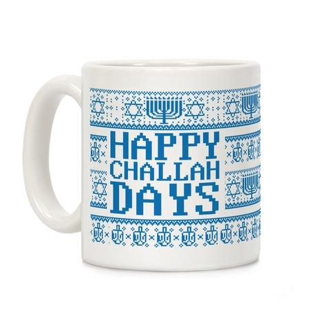 Happy Challah Days Coffee Mug