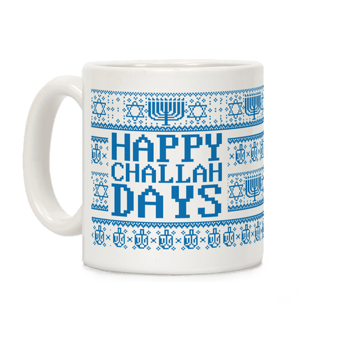 Happy Challah Days Coffee Mug