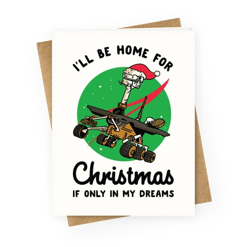 I'll Be Home For Christmas Oppy Greeting Card