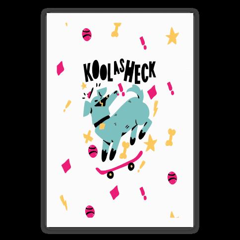 Kool as Heck Doggo Poster