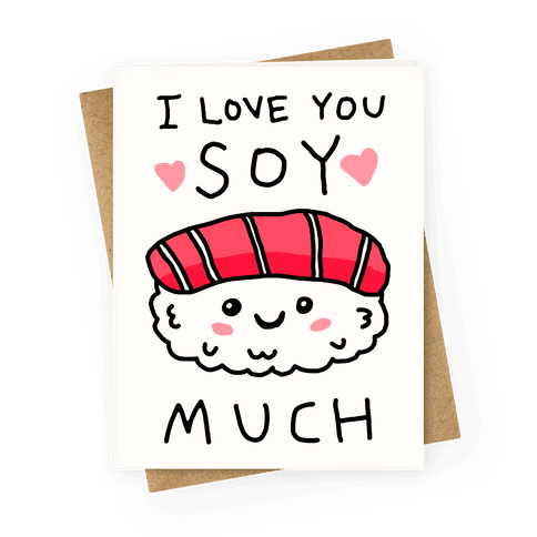 I Love You Soy Much Greeting Card